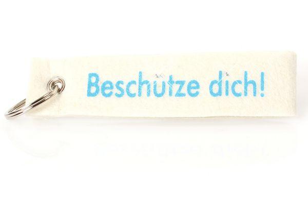 """Filz Schlüsselanhänger """"Beschütze dich"""""""