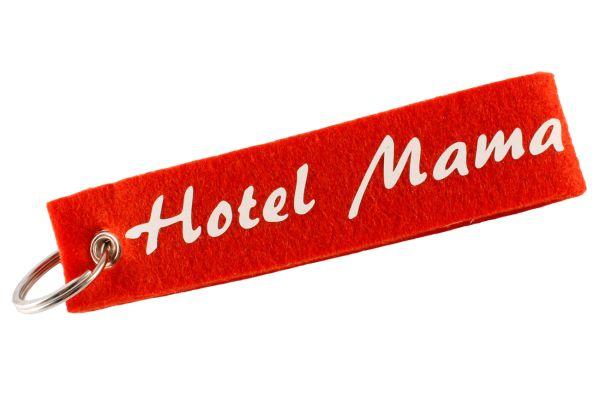 """Filz Schlüsselanhänger """"Hotel Mama"""" für die Beste Mama der Welt als Muttertagsgeschenk"""